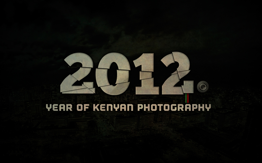 2012 :: Year of Kenyan Photography